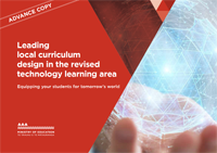 Leading local curriculum design in the revised technology learning area.