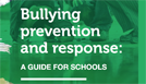 Bullying prevention and response: A guide for schools.