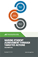 Cover image for raising student achievement through targeted actions