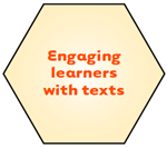 Engaging learners with texts.