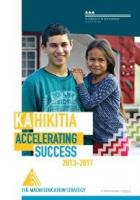 Ka Hikitia - Accelerating Success 2013 -2017.
