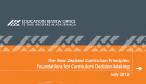 The New Zealand Curriculum Principles: Foundations for Curriculum Decision-Making July 2012