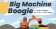Big Machine Boogie cover.